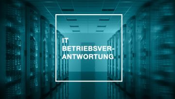 IT-Betriebsverantwortung